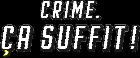 Crime ca suffit